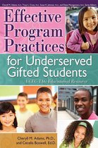 Effective Program Practices for Underserved Gifted Students