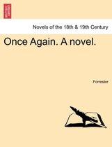 Once Again. a Novel.