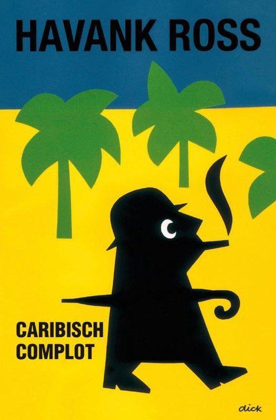 Caribisch Complot - Tomas Ross |