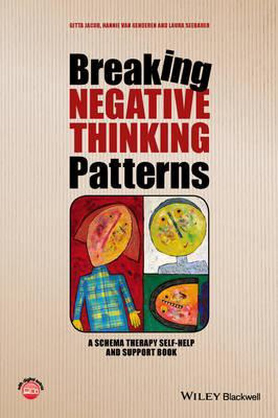 Boek cover Breaking Negative Thinking Patterns - a Schema Therapy Self-help and Support Book van Gitta Jacob (Hardcover)