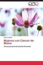 Mujeres Con Cancer de Mama