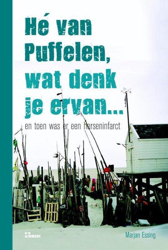 Cover van het boek 'He van Puffelen, wat denk je ervan' van M. Essing