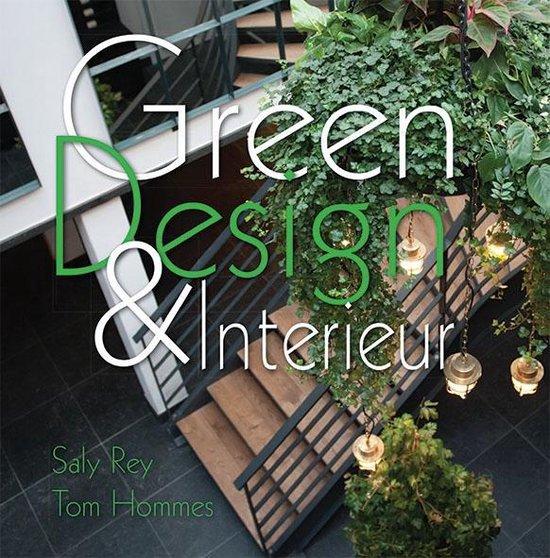 Greendesign en interieur - Saly Rey en Tom Hommes | Fthsonline.com