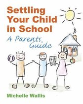 Settling Your Child in School