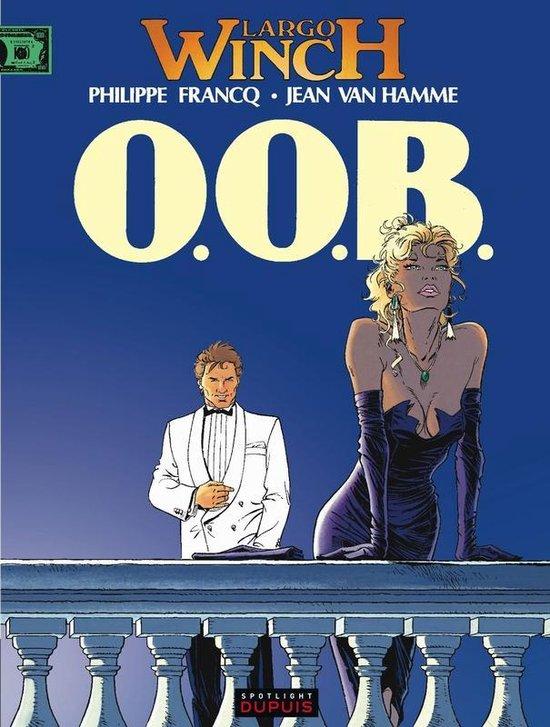 Largo Winch : 003 O.O.B. - Philippe Francq  