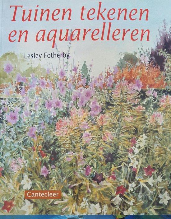 TUINEN TEKENEN EN AQUARELLEREN - Lesley Fotherby pdf epub