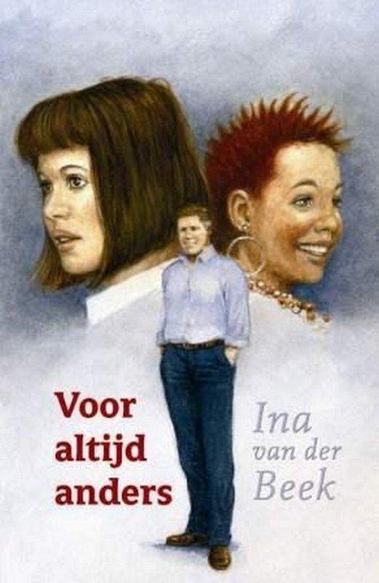 Voor Altijd Anders - Ina van der Beek |