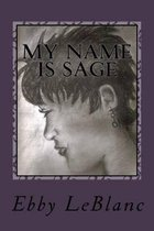 My Name Is Sage