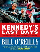 Boek cover Kennedys Last Days van Bill OReilly