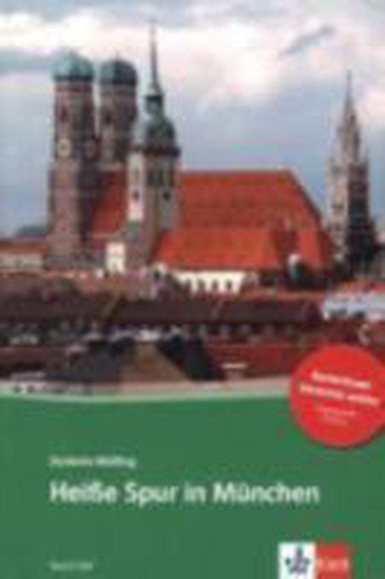 Heisse Spur in Munchen + Audio-Online