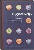 Eigen-wijs / deel Liedbundel voor het basisonderwijs / druk 5