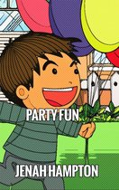 Party Fun (Illustrated Children's Book Ages 2-5)