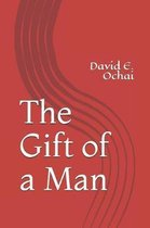 The Gift of a Man