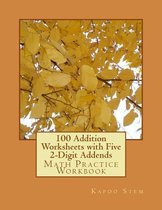 100 Addition Worksheets with Five 2-Digit Addends