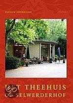 Het Theehuis op Selwerderhof