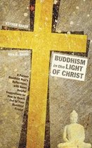Buddhism in the Light of Christ
