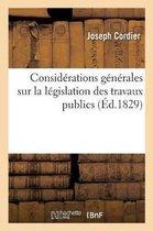 Considerations generales sur la legislation des travaux publics