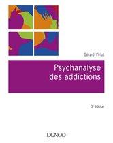 Psychanalyse des addictions - 3e éd.