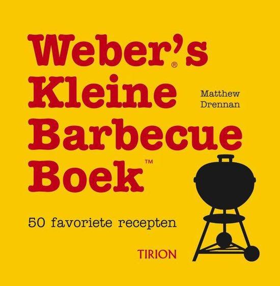 Weber'S Kleine Barbecue Boek - Robin Dunbar |