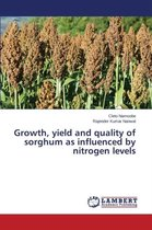 Growth, Yield and Quality of Sorghum as Influenced by Nitrogen Levels