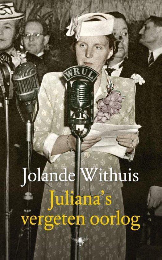 Boek cover Julianas vergeten oorlog van Jolande Withuis (Onbekend)