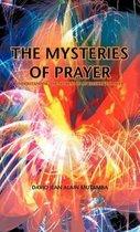 THE Mysteries of Prayer