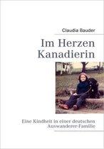 Boek cover Im Herzen Kanadierin van Claudia Bauder