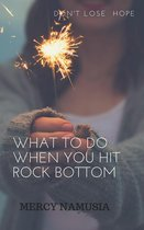 Omslag What to Do When You Hit Rock Bottom