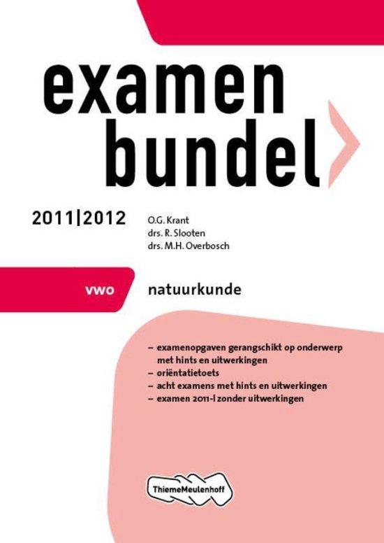Examenbundel- VWO Natuurkunde 2011/2012 - O.G. Krant |