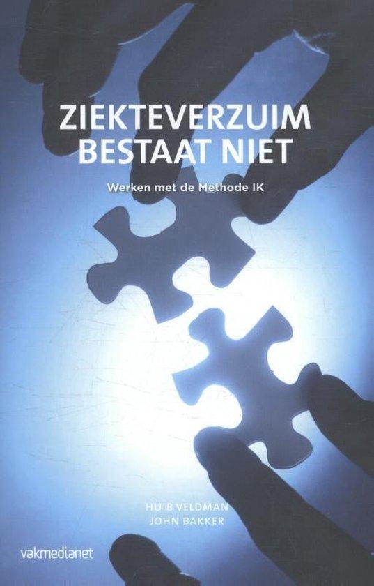 Boek cover Ziekteverzuim bestaat niet van Huib Veldman (Paperback)