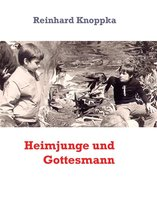 Heimjunge und Gottesmann