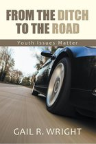 From the Ditch to the Road