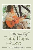 Omslag My Walk of Faith, Hope, and Love