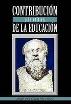 Contribucion a la Critica de La Educacion