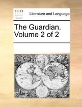 The Guardian. Volume 2 of 2