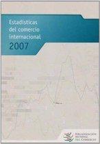 Estadisticas Del Comercio Internacional 2007