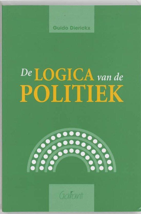 Cover van het boek 'De logica van de politiek / druk 1' van G. Dierickx