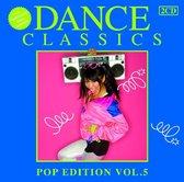 Dance Classics - Pop Edition Volume 5