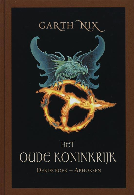 Het oude Koninkrijk / 3 Abhorsen - Garth Nix | Fthsonline.com