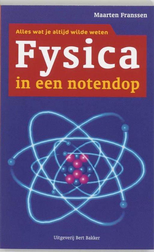 Fysica In Een Notendop - Maarten Franssen  