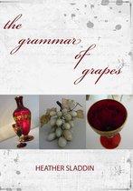 the grammar of grapes