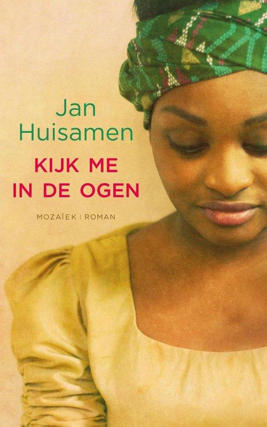 Kijk me in de ogen - Jan Huisamen |