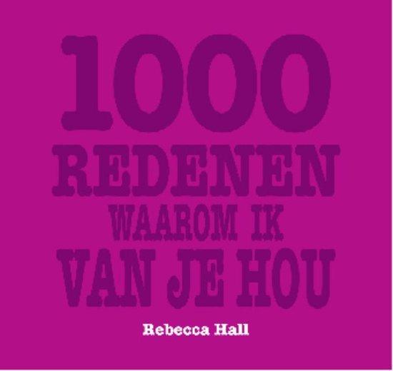 Cover van het boek '1000 redenen waarom ik van je hou' van R. Hall