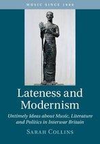 Lateness and Modernism