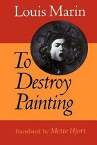 To Destroy Painting