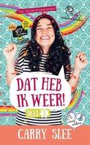 Boek cover Dat heb ik weer! deel 3 Crazy ouders, mega misverstanden en een valse Gossip Queen van Carry Slee (Hardcover)