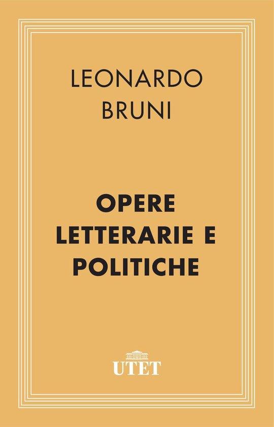 Opere letterarie e politiche