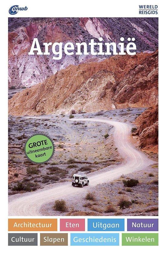 ANWB wereldreisgids - Argentinië - Juan Garff |