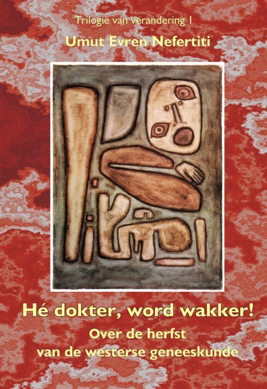 Cover van het boek 'Hé dokter wordt wakker' van U.E. Nefertiti