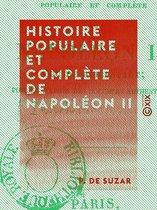 Histoire populaire et complète de Napoléon II
